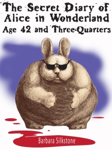 The Secret Diary of Alice in Wonderland, Age 42 and Three quarters